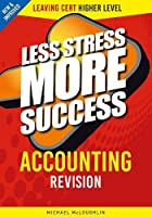 ACCOUNTING Revision Leaving Cert Higher Level (Less Stress More Success)