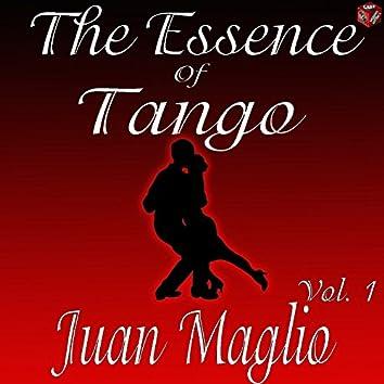 The Essence of Tango: Juan Maglio Vol. 1