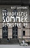Mein verkorkstes Sommersemester 79 von Sieverding, Bert