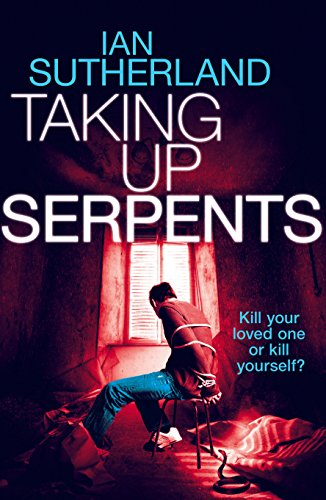 Taking Up Serpents - Brody Taylor #2 (Brody Taylor Series) (Deep Web Thriller Series) (English Edition)