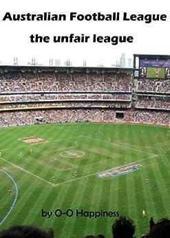 Book's Cover of Australian Football League – the Unfair League (English Edition) Versión Kindle