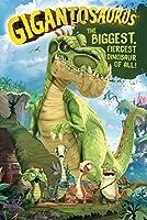 Gigantosaurus: The Biggest, Fiercest Dinosaur of All! [DVD]