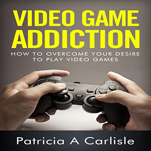 Video Game Addiction audiobook cover art