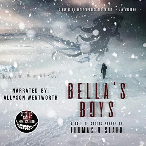 Bella's Boys (A Tale of Cosmic Horror) cover art