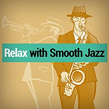 Relax with Smooth Jazz