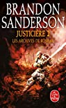 Les archives de Roshar, tome 6 : Justicière 2  par Sanderson