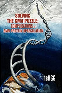 Solving the Sma Puzzle: Complications of Smn Protein Upregulation