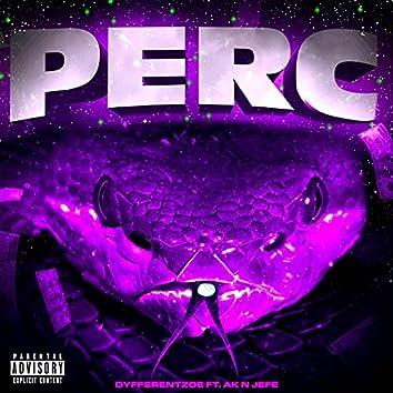 Perc (feat. AK(CA) & Jefe)