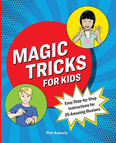 Magic Tricks for Kids: Easy Step-by…