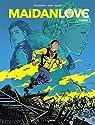 Maidan Love, tome 2 : Yvanna par Ducoudray