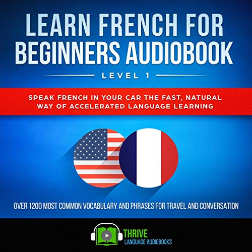 Learn French for Beginners Audiobook Level 1  By  cover art