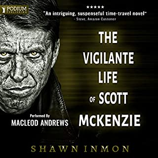 The Vigilante Life of Scott McKenzie cover art