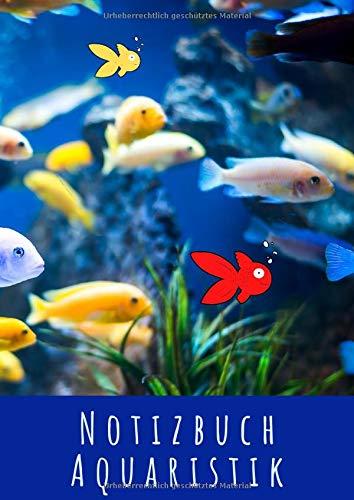 Notizbuch Aquaristik: Großes Buch zum Notieren von Informationen zum Thema Aquarium und Fische A4 - kariert