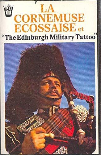 La Cornemuse Ecossaise et The Edinburgh Military Tattoo Cassette Tape