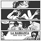 La Barranca [Explicit]