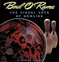 Bowl-O-Rama: The Visual Arts of Bowling (Recollectibles)