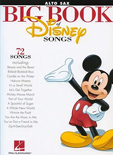 The Big Book Of Disney Songs -For Alto Saxophone-: Songbook für Alt-Saxophon