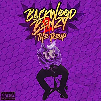 BackWood Benzy 2: The ReUp