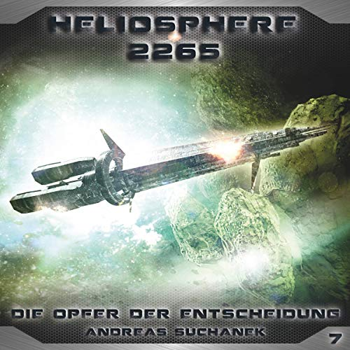 Die Opfer der Entscheidung     Heliosphere 2265, 7              De :                                                                                                                                 Andreas Suchanek                               Lu par :                                                                                                                                 Thomas Schmuckert,                                                                                        Sven Hasper,                                                                                        Martin Keßler,                   and others                 Durée : 49 min     Pas de notations     Global 0,0