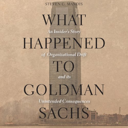 What Happened to Goldman Sachs audiobook cover art