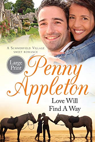 Love Will Find A Way: Large Print Edition
