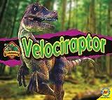 Velociraptor (Discovering Dinosaurs (Av2 Weigl))