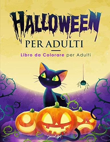 Halloween - Libro da colorare per Adulti: Più di 50 pagine da colorare con streghe, zucche, vampiri, teschi, zombie e molto altro per ore di divertimento e relax! (Idea Regalo)