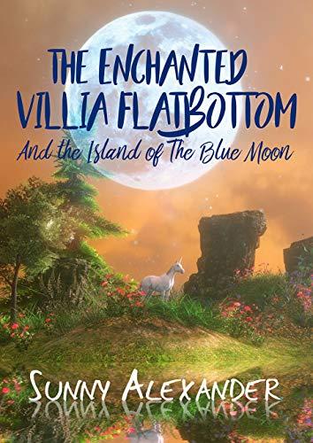 The Enchanted Villia Flatbottom by Sunny Alexander ebook deal