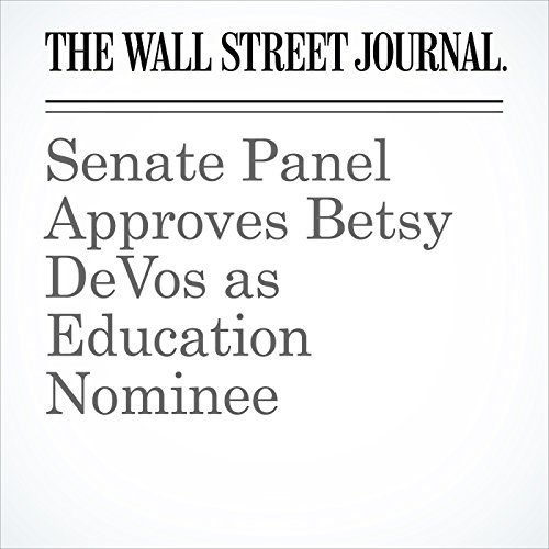 Senate Panel Approves Betsy DeVos as Education Nominee copertina