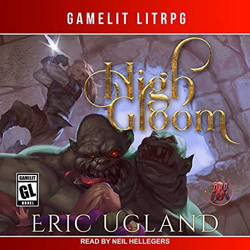High Gloom Audiobook By Eric Ugland cover art