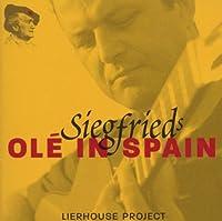『ジークフリートのオーレッ! イン・スペイン』 モットク&ゲートウェイ響、他(+DVD)