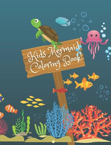 Kids Mermaid Coloring Book!: Mermaid Coloring Book