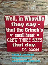 weewen Well in Whoville They Say That The Grinchs Small Heart Grew Three Sizes That Day Dr Suess 12X12 Funny Quote Plaque Sign Home Craft Sign for Women Men