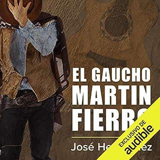 El gaucho Martin Fierro [The Cowboy Martin Fierro]                   著者:                                                                                                                                 José Hernández                               ナレーター:                                                                                                                                 Sergio Dore Jr.                      再生時間: 1 時間  27 分     レビューはまだありません。     総合評価 0.0