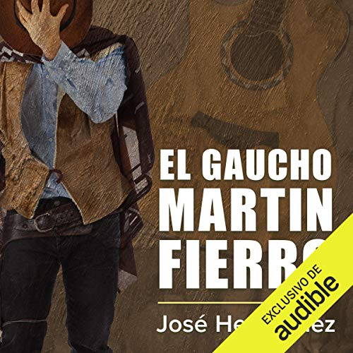 El gaucho Martin Fierro [The Cowboy Martin Fierro]  By  cover art