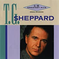 All Time Greatest Hits by T G Sheppard (1992-05-13)