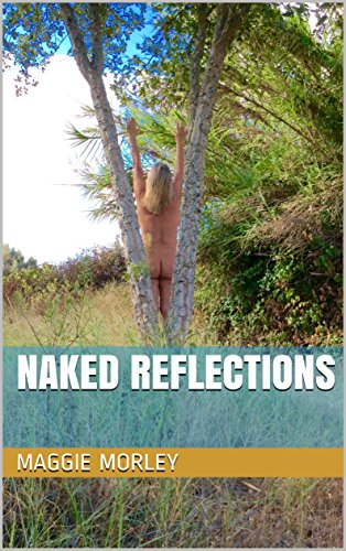 NAKED REFLECTIONS