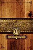 U Cigar Journal: Connoisseurs Monogrammed Notebook - Tracking Log for Cigar...