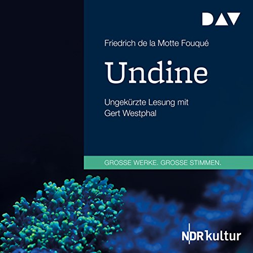 Undine                   By:                                                                                                                                 Friedrich de la Motte Fouqué                               Narrated by:                                                                                                                                 Gert Westphal                      Length: 3 hrs and 23 mins     Not rated yet     Overall 0.0