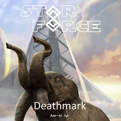 Star Force: Death Mark cover art