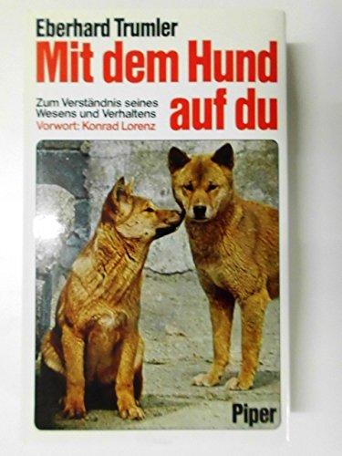 Mit dem Hund auf Du. Zum Verständnis seines Wesens und Verhaltens