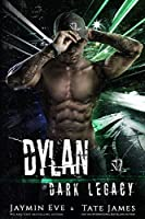 Dylan (Dark Legacy Book 4)