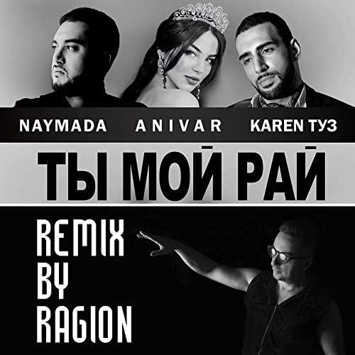 Naymada feat. Anivar & Karen Туз