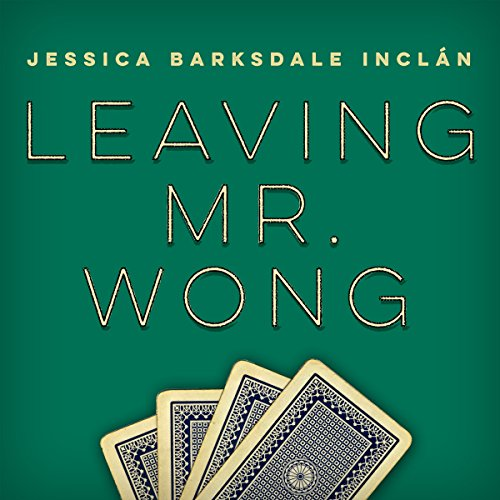 Leaving Mr. Wong audiobook cover art