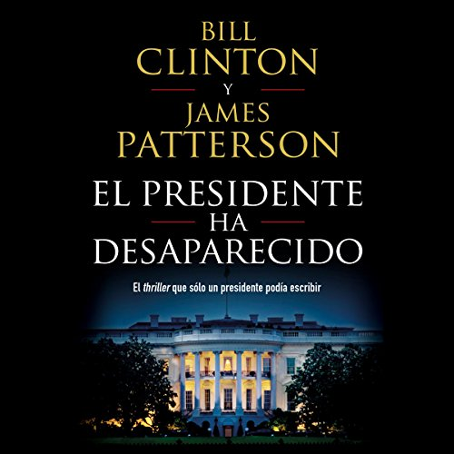 El presidente ha desaparecido audiobook cover art