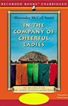 In the Company of Cheerful Ladies: The No. 1 Ladies' Detective Agency