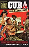 Cuba: Sugar, Sex, and Slaughter