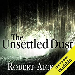 The Unsettled Dust                   By:                                                                                                                                 Robert Aickman                               Narrated by:                                                                                                                                 Reece Shearsmith                      Length: 8 hrs and 37 mins     42 ratings     Overall 4.1