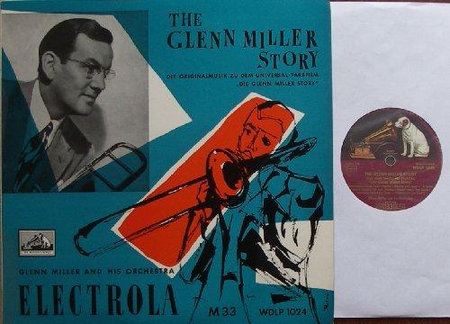 THE GLENN MILLER STORY / DIE ORIGINALMUSIK ZU DEM UNIVERSAL-FARBFILM