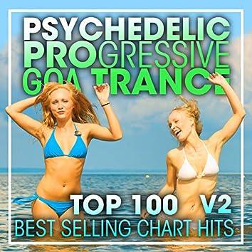 Psychedelic Progressive Goa Trance Top 100 Best Selling Chart Hits V2